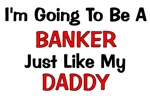 Banker - Daddy - Profession