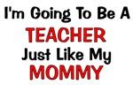 Teacher - Mommy - Profession