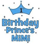 1st Birthday Prince's MiMi!