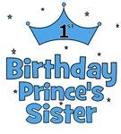 1st Birthday Prince's Sister!