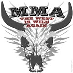 MMA shirts: The West Is Wild Again