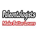 Paleontologists Make Better Lovers