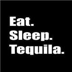 Eat. Sleep. Tequila.