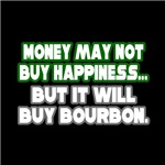 Money, Happiness, Bourbon