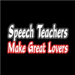 Speech Teachers Make Great Lovers