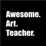 Awesome. Art. Teacher.