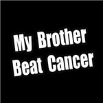 My Brother Beat Cancer