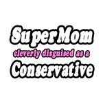 SuperMom...Conservative