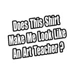 Look Like an Art Teacher?