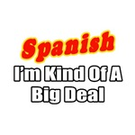 Spanish...Big Deal