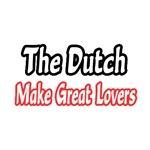 Dutch...Great Lovers