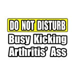 Busy Kicking Arthritis' Ass