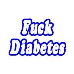 Fuck Diabetes