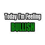 Today I'm Feeling Bullish