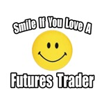 Smile..Love a Futures Trader