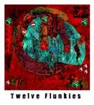 Twelve Flunkies