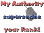 My Authority Supersedes Your Rank
