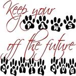Paws Off the Future Deil Dog