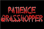 PATIENCE GRASSHOPPER T-SHIRTS AND GIFTS