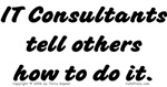 IT Consultants Tell...