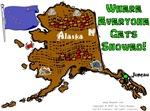 AK - Where Everyone Gets Snowed!