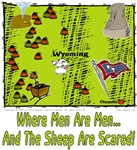 WY - Where Men Are Men... And The Sheep Are Scared
