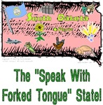 SD - The Speak With Forked Tongue State!