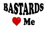 Bastards Love Me