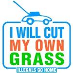 I Will Cut My Own Grass