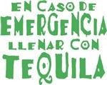 En Caso De Emergencia...Tequila!