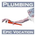 Plumbing, Epic Vocation