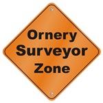 Ornery Surveyor