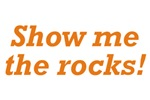 Show me the Rocks