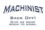 Machinist / Work