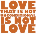 Unconditional...