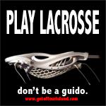 Play Lacrosse