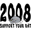 Support Your Rat 2008 T-Shirt