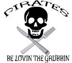Pirates be lovin the grubbin