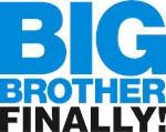Big Brother Finally