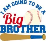 Baseball Big Brother to be