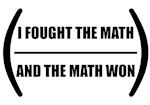 I Fought The Math