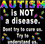 Autism: Don't try to cure us!