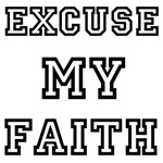 Excuse My Faith blk