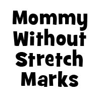 Mommy Without Stretch Marks