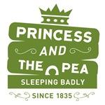 Princess & the Pea Since 1835