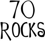 70th birthday - 70 rocks 70th birthday saying!