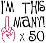 50th birthday gifts middle finger attitude saying