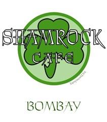 Shamrock Cafe-Bombay