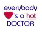 EVERYBODY LOVES A HOT DOCTOR