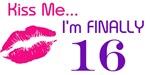 Kiss me I'm Finally 16